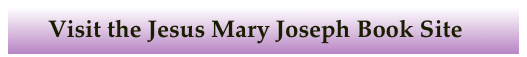 Visit the Jesus Mary Joseph Book Site